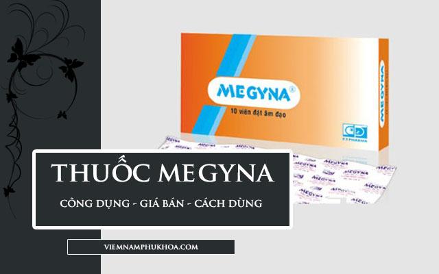 thuốc megyna công dụng, giá bán và cách dùng
