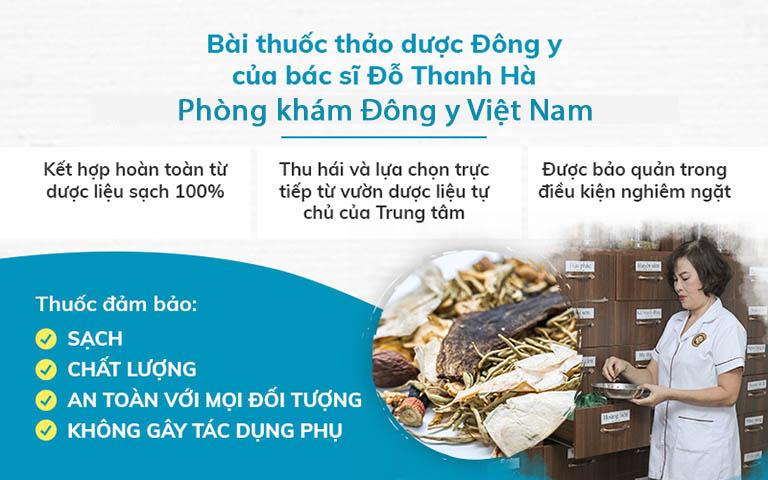 Bài thuốc của bác sĩ Đỗ Thanh Hà đều sử dụng các vị thuốc đạt tiêu chuẩn sạch, an toàn, vệ sinh, được chọn lọc và thu hái từ vườn dược liệu