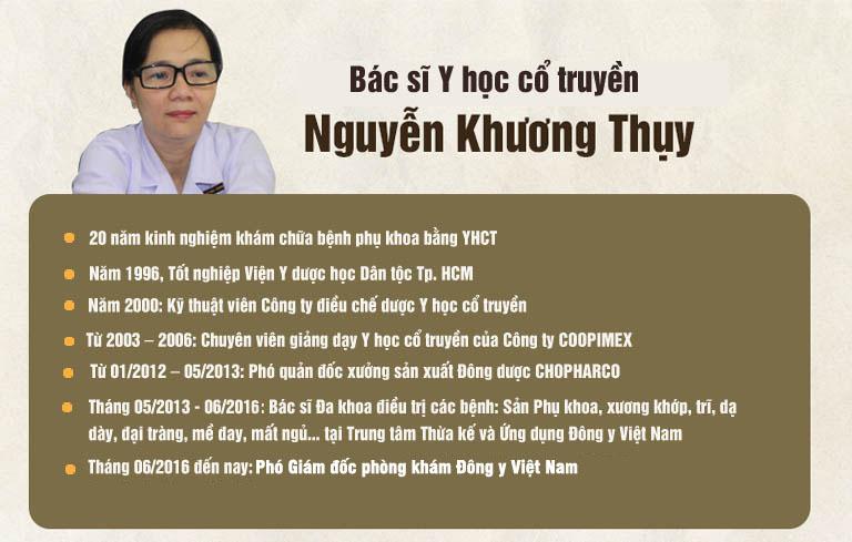 Bác sĩ Nguyễn Khương Thụy là cái tên được nhiều chị em quan tâm khi nhắc đến việc xử lý viêm lộ tuyến cổ tử cung nhờ YHCT