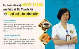 Bài thuốc trị huyết trắng của bác sĩ Đỗ Thanh Hà