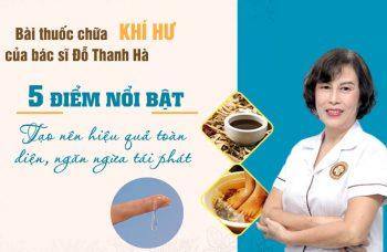 Bác sĩ Đỗ Thanh Hà chữa khí hư bất thường