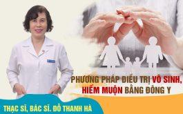 Bác sĩ Đỗ Thanh Hà điều trị hiếm muộn bằng Đông y