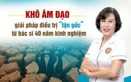 Bác sĩ Đỗ Thanh Hà chữa khô âm đạo bằng Y học cổ truyền