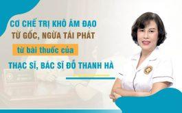 Cơ chế điều trị khô âm đạo trong bài thuốc của bác sĩ Đỗ Thanh Hà